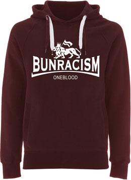 """Bun Racism"" Unisex Hoodie"
