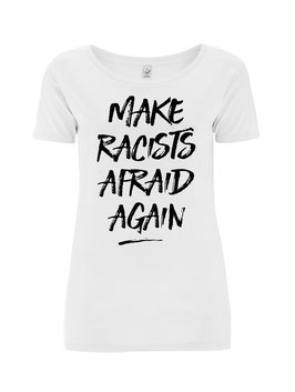 """Make Racists Afraid Again"" U-Neck"