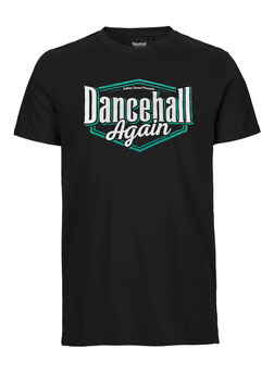 """Dancehall Again "" Shirt"