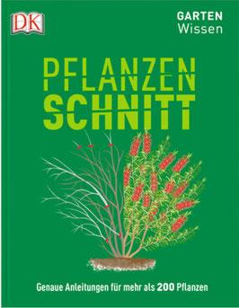 Gartenwissen Pflanzenschnitt