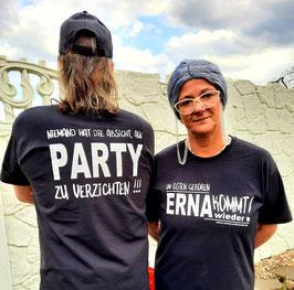"""Shirt ERNA KOMMT - """"Niemand hat die Absicht, auf PARTY zu verzichten!"""""""