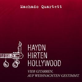 Haydn, Hirten, Hollywood- Weihnachts CD des Machado Quartetts