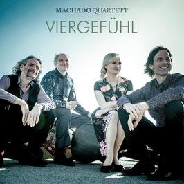 Machado Quartett VierGefühl