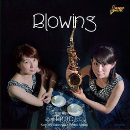 アルバム『Blowing』 / サックス&ピアノユニット「ティーモ」