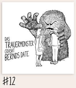Trauermonster #12 - Datecrasher