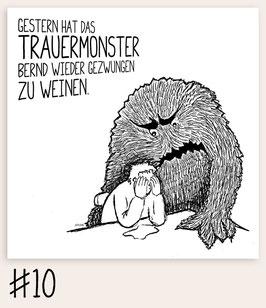 Trauermonster #10 - Weinen