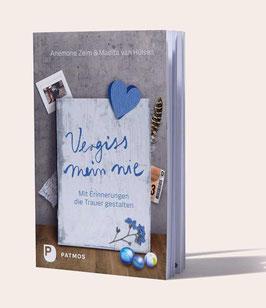 Vergiss mein nie – Das Buch