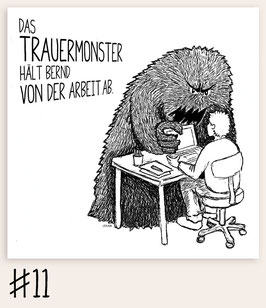 Trauermonster #11 - Arbeit