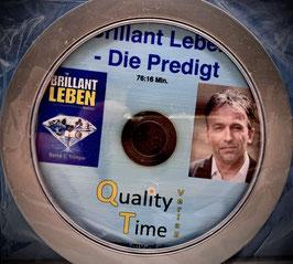 """Brillant Leben"" - Die Predigt"