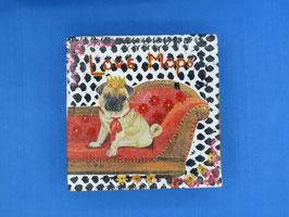 Acrylbild Decoupage Love Mops Nr. 3