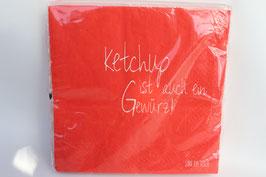 """""""Ketchup ist auch ein Gewürz"""" Servietten"""