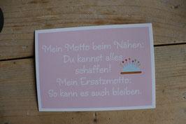 """Postkarte """" Mein Motto beim Nähen..."""""""