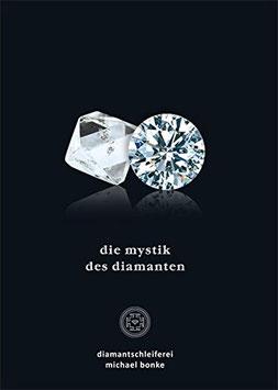 """""""Die Mystik des Diamanten """""""