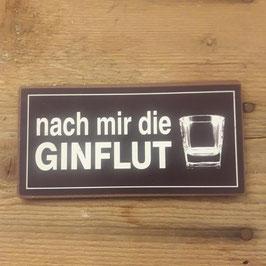 """Magnet aus Metall """"Nach mir die Ginflut"""""""