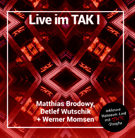 Live im TAK I