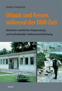 Urlaub und Reisen während der DDR-Zeit