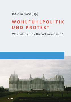 Wohlfühlpolitik und Protest