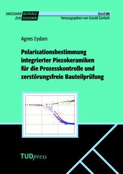 80: Polarisationsbestimmung integrierter Piezokeramiken für die Prozesskontrolle und zerstörungsfreie Bauteilprüfung