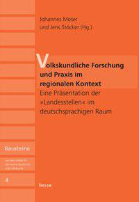 Volkskundliche Forschung und Praxis im regionalen Kontext