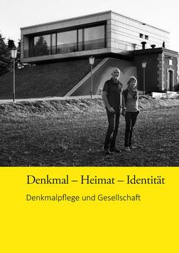 Denkmal - Heimat - Identität