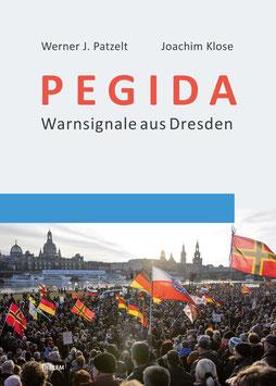 PEGIDA. Warnsignale aus Dresden