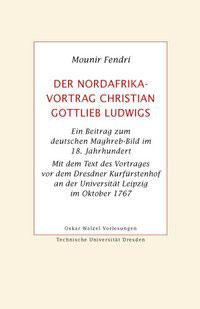 Der Nordafrika-Vortrag Christian Gottlieb Ludwigs