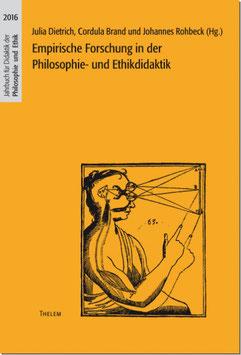 Empirische Forschung in der Philosophie- und Ethikdidaktik