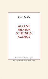 August Wilhelm Schlegels Kosmos