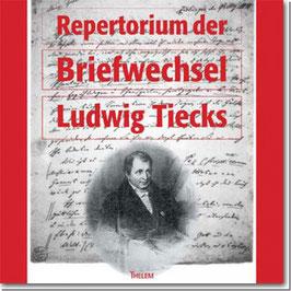 Repertorium der Briefwechsel Ludwig Tiecks