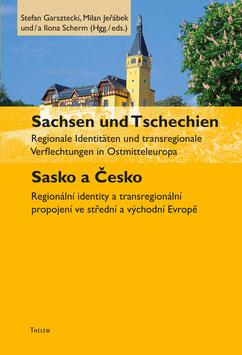 Sachsen und Tschechien / Sasko a Česko