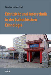 Ethnizität und Interethnik in der tschechischen Ethnologie