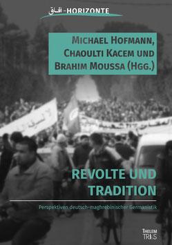 Revolte und Tradition