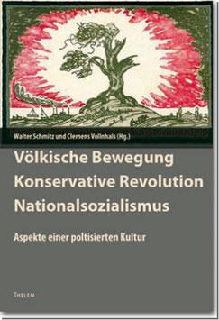 Völkische Bewegung. Konservative Revolution. Nationalsozialismus.