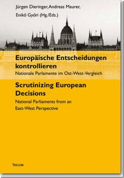 Europäische Entscheidungen kontrollieren / Scrutinizing European Decisions