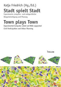 Stadt spielt Stadt /Town plays town