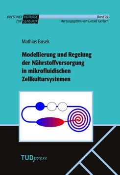 70: Modellierung und Regelung der Nährstoffversorgung in mikrofluidischen Zellkultursystemen