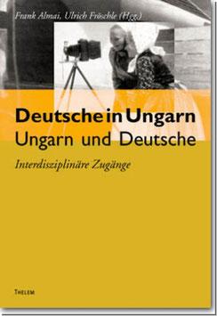Deutsche in Ungarn - Ungarn und Deutsche