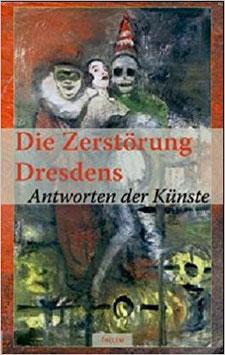 Die Zerstörung Dresdens