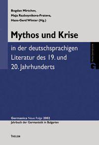 1 - Mythos und Krise in der deutschsprachigen Literatur des 19. und 20. Jahrhunderts