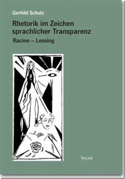 Rhetorik im Zeichen sprachlicher Transparenz