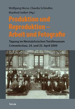 Produktion und Reproduktion. Arbeit und Fotografie