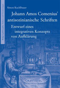 Johann Amos Comenius' antisozinianische Schriften