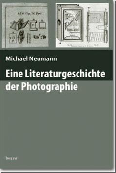 Eine Literaturgeschichte der Photographie