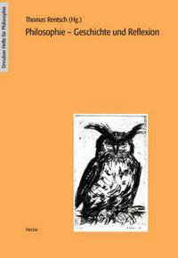 Philosophie – Geschichte und Reflexion
