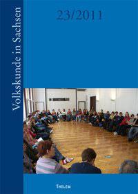 Volkskunde in Sachsen (23/2011)