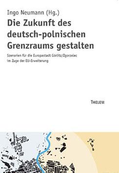 Die Zukunft des deutsch-polnischen Grenzraums gestalten