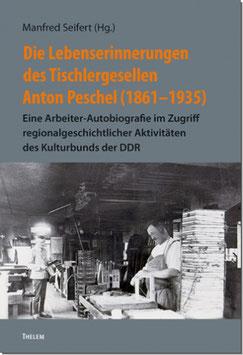 Die Lebenserinnerungen Anton Peschels (1861-1935)
