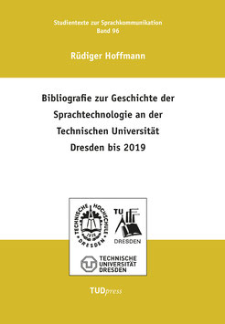 96: Bibliografie zur Geschichte der Sprachtechnologie an der Technischen Universität Dresden bis 2019