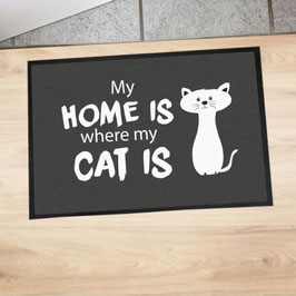 "Fußmatte ""My home is where my cat is"""