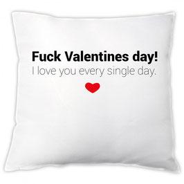 """Kissen """"Fuck Valentines Day!"""""""
